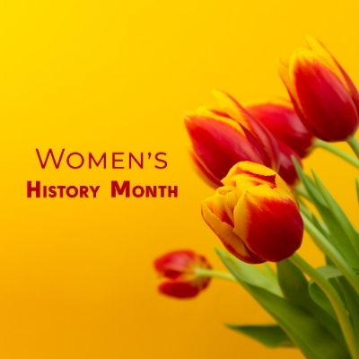 red and yellow tulips with the words womens history month